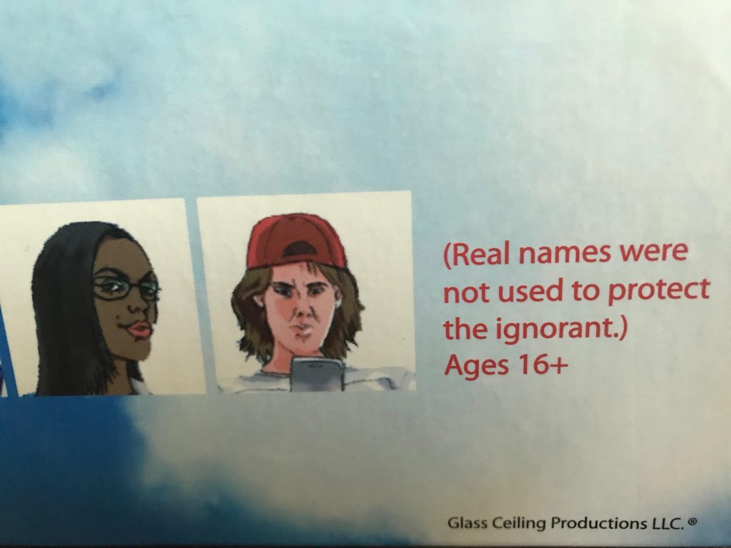 The outside of the box says real names were not used to protect the ignorant