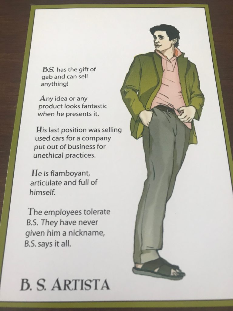 Character B.S. Artista is an exaggerated salesman