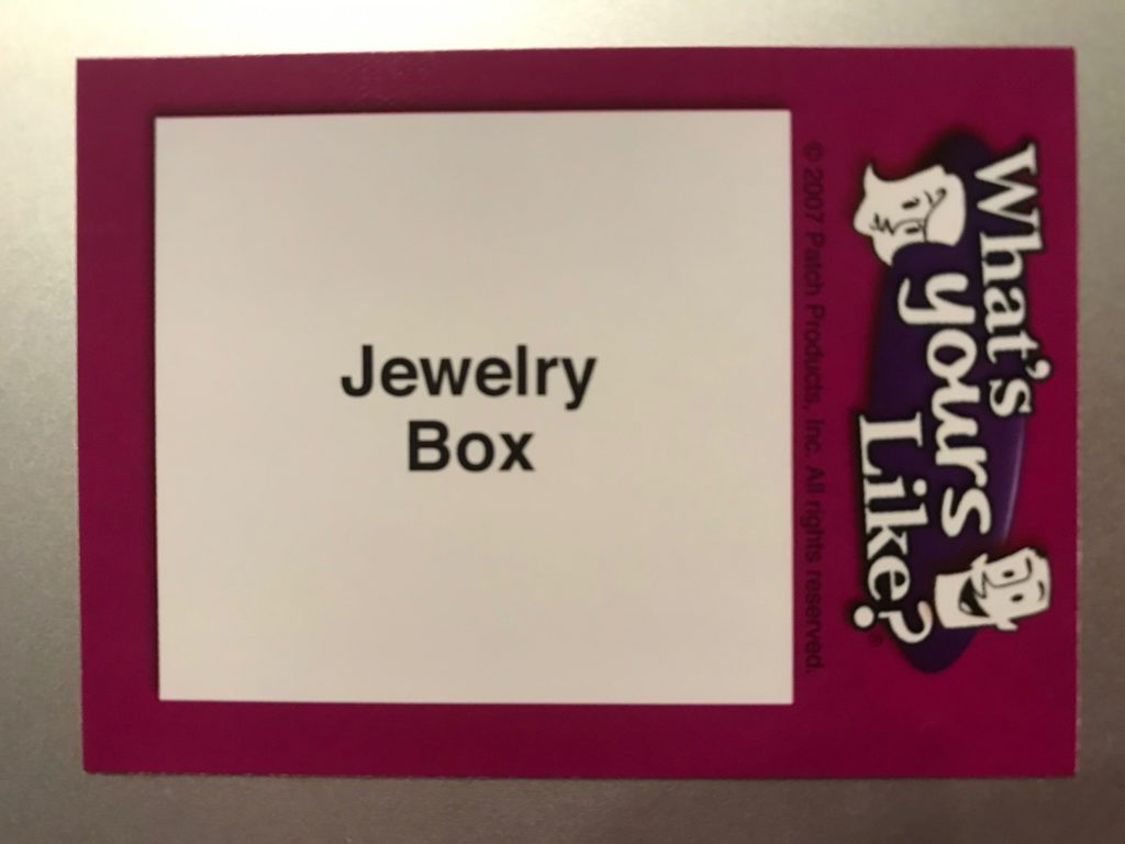 "The word is ""Jewelry Box"""