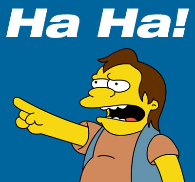 "Nelson Muntz from The Simpsons saying ""Ha ha!"""